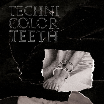 Technicolor Teeth