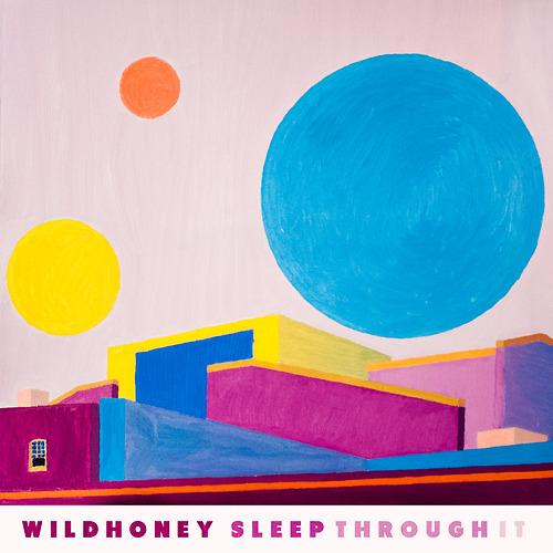 Wildhoney Sleep Through It