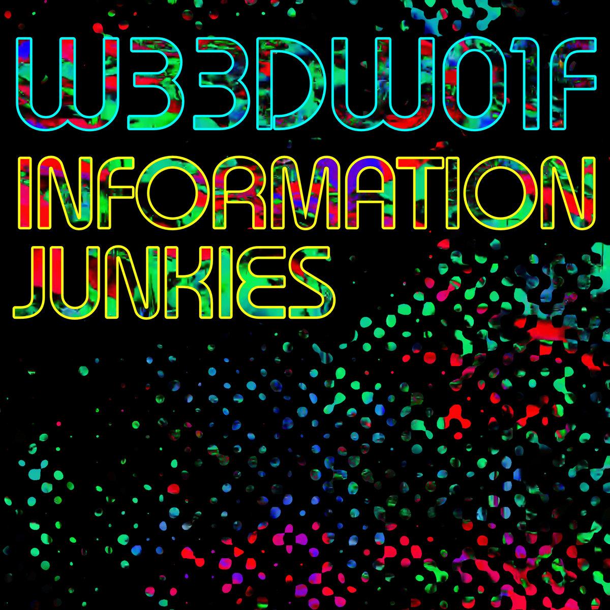 Weedwolf Information Junkies EP