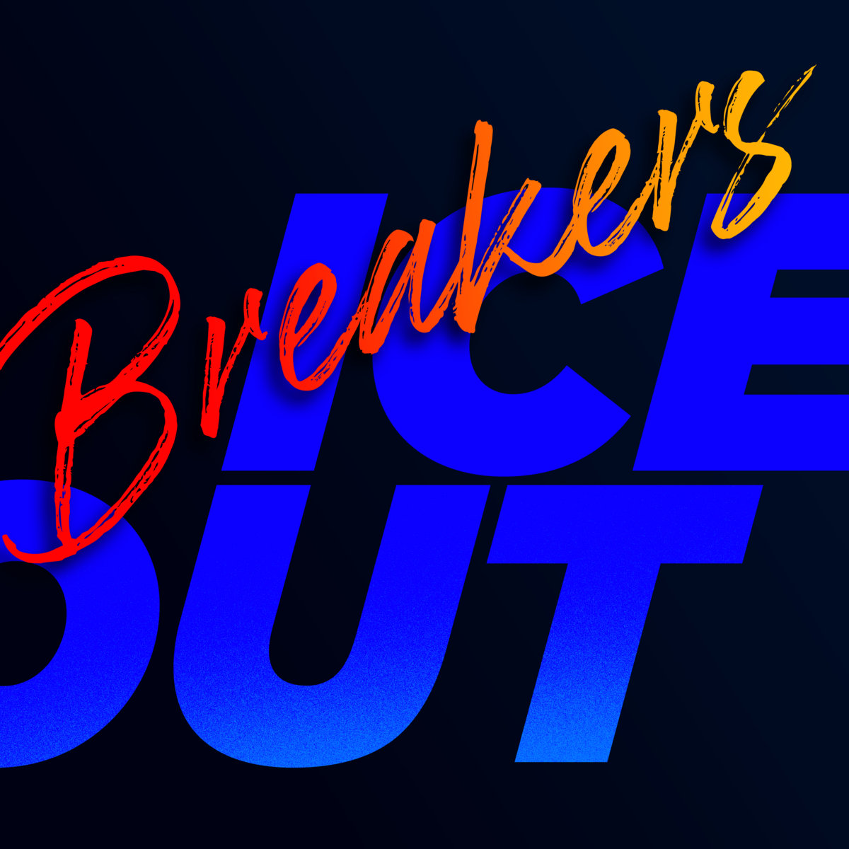 Ice Out Breakers Single Cover